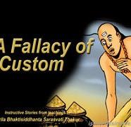 Fallacy Of Custom
