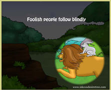 Foolish People Follow Blindly