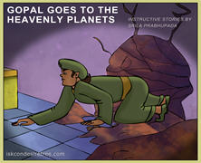 Gopal goes to the heavenly planets
