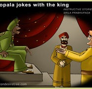 Gopal jokes with the king