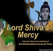 Lord Shiva's Mercy.