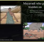 Mayavadi Who Got Trodden On