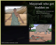 Mayavadi Who Got Trodden On