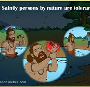 Saintly Persons By Nature Are Tolerant