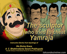 Sculptor Who Tried To Cheat Yamraj