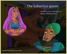 The Kshatriya Queen