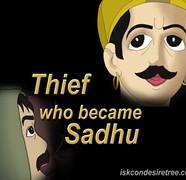 Thief Becomes Sadhu