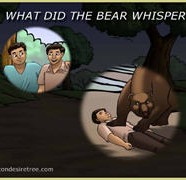 What Did The Bear Whisper