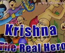 Krishna…The Real Hero