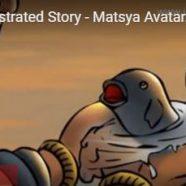 Matsya Avatar…The Fish Incarnation