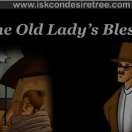 The Old Lady's Blessing