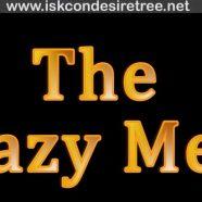 The Lazy Men