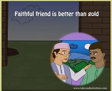Faithful Friend Is Better Than Gold