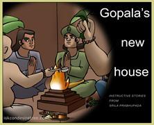 Gopal's New House