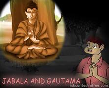 Jabala And Gautama