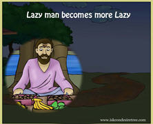 Lazy Man Becomes More Lazy
