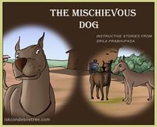 The Mischievous Dog