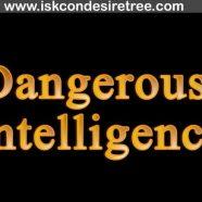Dangerous Intelligence