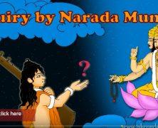 Enquiry by Narada Muni