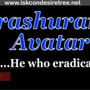 Parashurama Avatar…He who eradicated evil