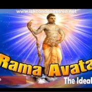 Rama Avatar…The Ideal King
