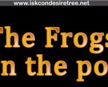 The Frogs in the pot