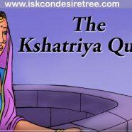 The Kshatriya Queen