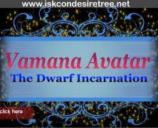 Vamana Avatar…The Dwarf Incarnation